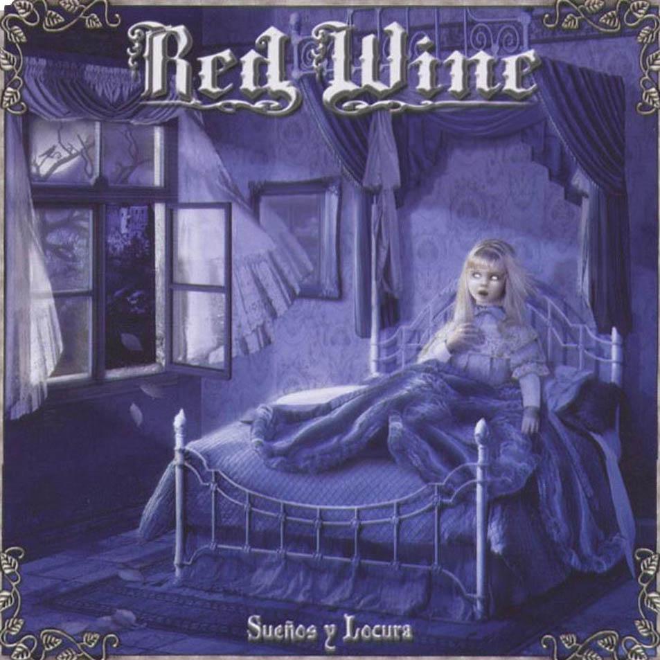 Red Wine – 2003 – Sueños Y Locura