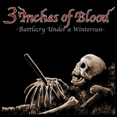 3 Inches Of Blood – 2002 – Battlecry Under A Winter Sun