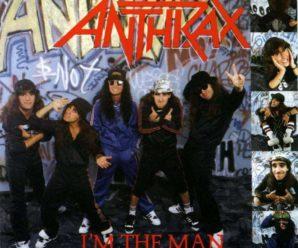 Anthrax – 1987 – I'm The Man